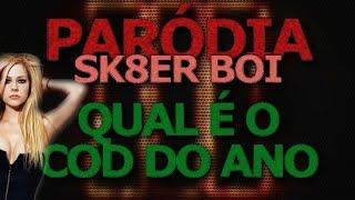"""QUAL É O COD DO ANO - Paródia """"SK8ER BOI"""""""