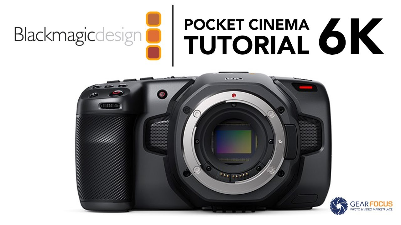 Blackmagic Pocket Cinema Camera 6k Full Tutorial