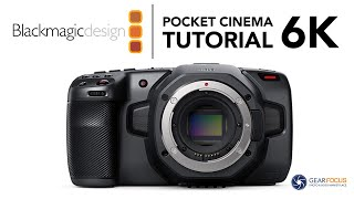 Blackmagic Pocket 6k Tutorial - FULL Overview