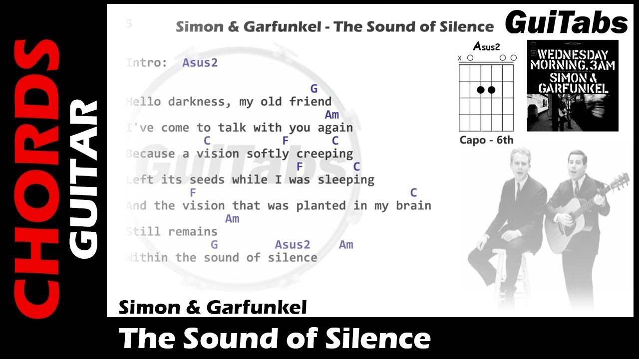 Simon Garfunkel The Sound Of Silence Lyrics And Guitar Chords