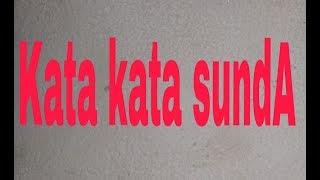 Kata Kata Sunda Lucu COCOK BUAT STORY WA KALIAN