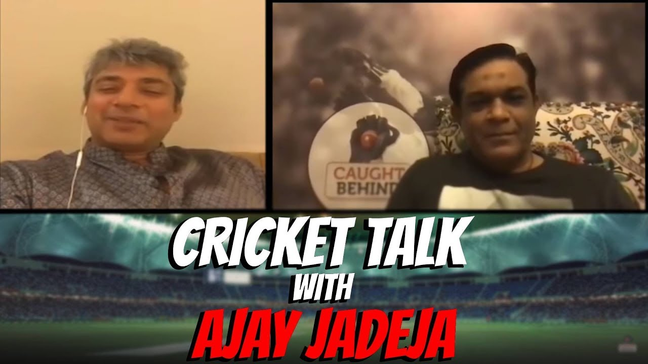 Cricket Talk with Ajay Jadeja | Caught Behind