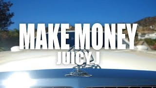 "Juicy J ""Make Money"" (Official Music Video)"