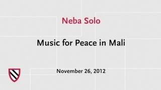 Neba Solo: Music for Peace   Radcliffe Institute