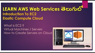 Introduction to AWS EC2 Elastic Compute Cloud in Telugu