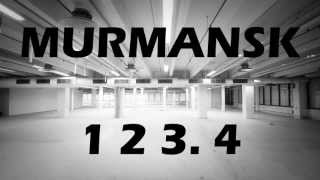 Murmansk - 123.4 (OFFICIAL VIDEO)(