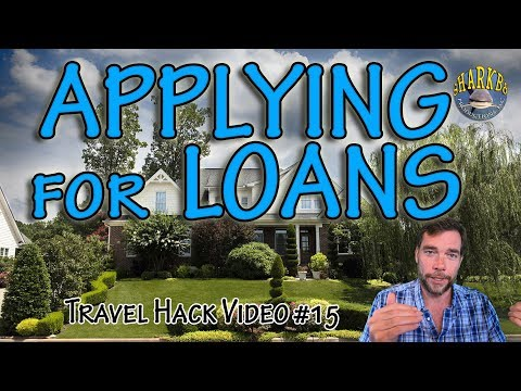 Mortgage & Loans while Travel Hacking - Travel Hack 015