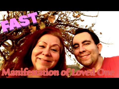 FAST Manifestation Of Loved One