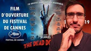 THE DEAD DON'T DIE - CRITIQUE POST-PROJECTION