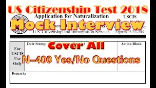us citizenship test 2017 mock interview cover all n400 yes no questions