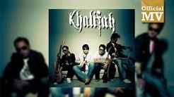 Khalifah - Si Jantung Hati (Official Music Video)