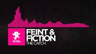 [DnB] - Feint & Fiction - The Catch [Deleted NCS Release]
