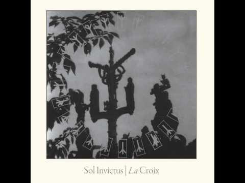 Sol Invictus - La Croix (Outro)
