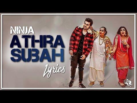 Athra Subah | Lyrics | Ninja Feat. Himanshi Khurana | Latest Punjabi Song 2017 | Syco TM
