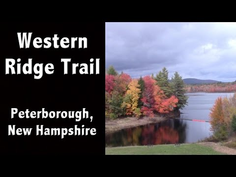 Western Ridge Trail Hike - MacDowell Dam Peterborough, NH - New Hampshire Tourism