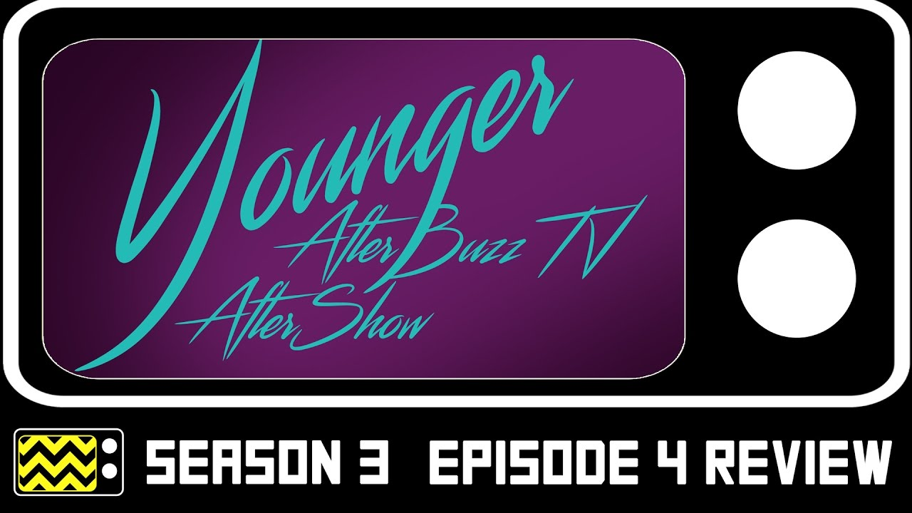 Download Younger Season 3 Episode 4 Review & After Show   AfterBuzz TV