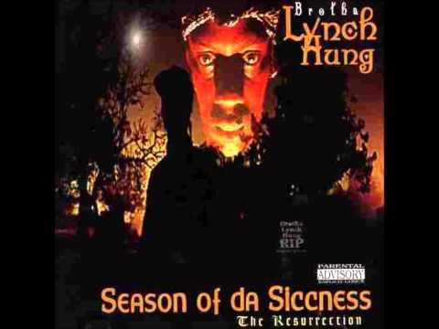 Brotha Lynch Hung - Season Of Da Sicc
