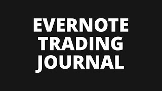 How to Journal Forex Trades With Evernote