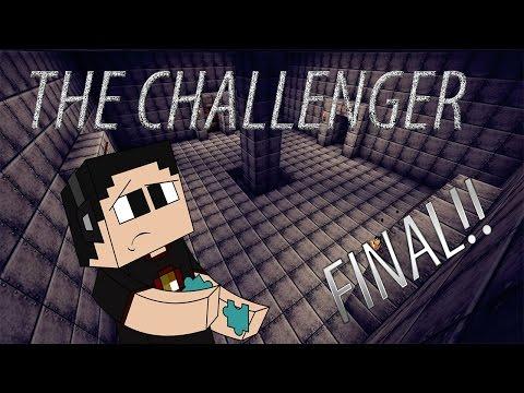 """Minecraft: The Challenger Ep. Final """"El Reto de la Barbilla, ´puedes?"""""""