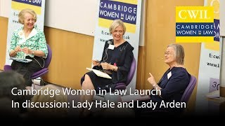 Cambridge Women in Law Launch: In discussion with Lady Hale and Lady Arden