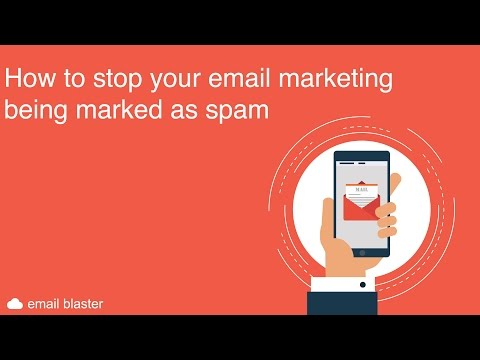 How To Stop Your Email Marketing Being Marked As Spam