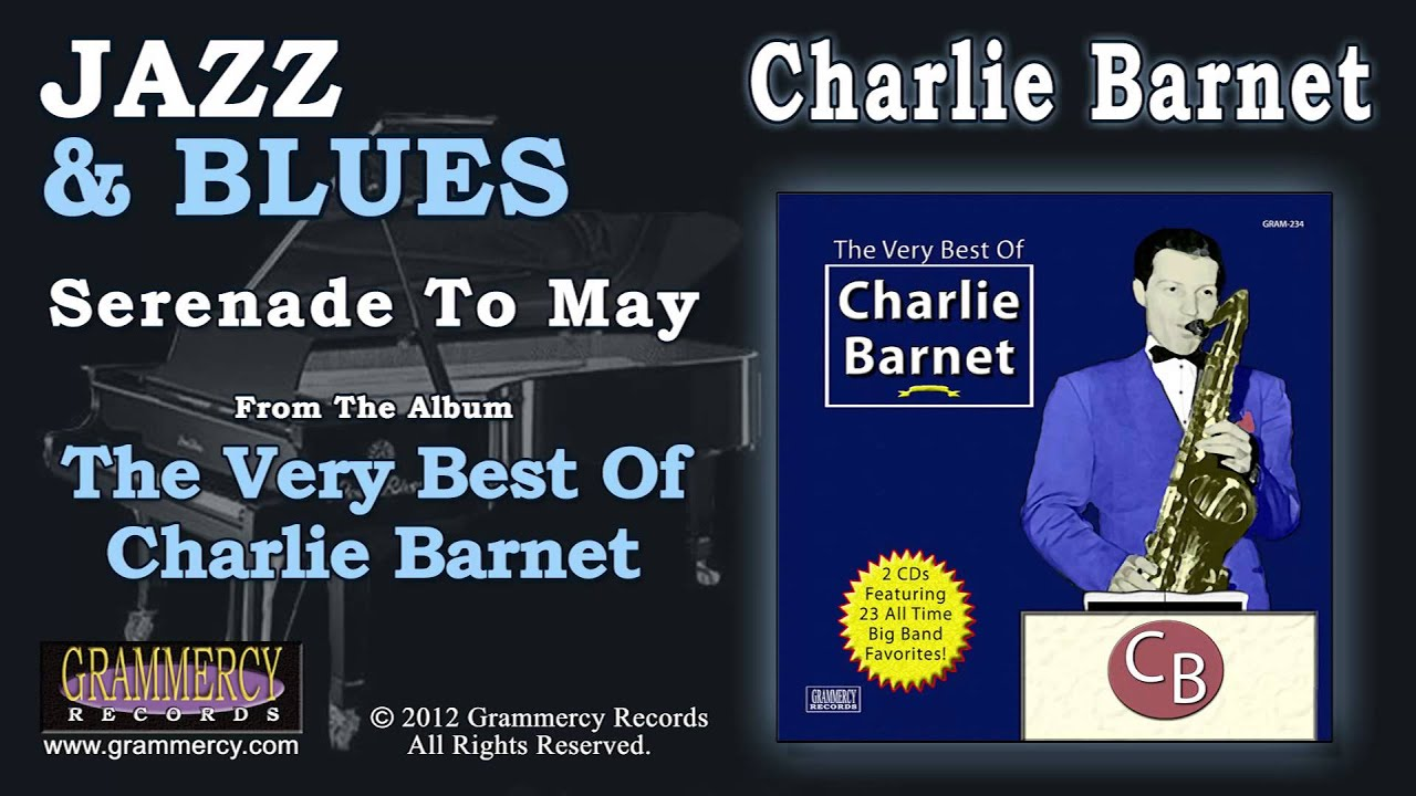 Charlie Barnet And His Orchestra The Charlie Barnet Orchestra The Charlie Barnet Orchestra