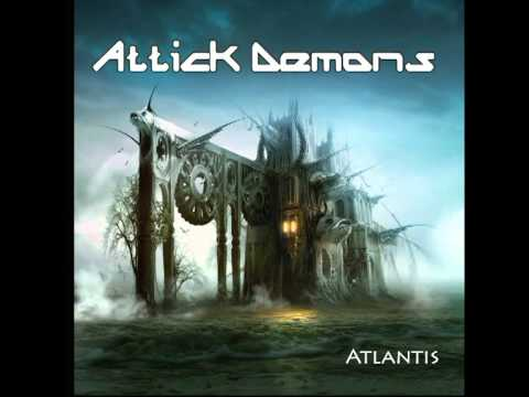 Attick Demons - The Flame of Eternal Knowledge