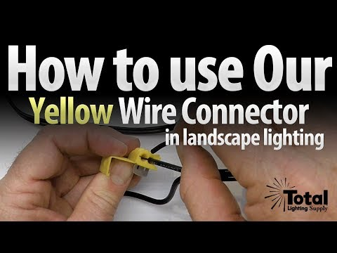How To Use Our Low Voltage Yellow Wire Connector In Outdoor Landscape Lighting
