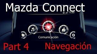 Mazda Connect Part 4; último vídeo y análisis de Navegación