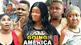 GOING TO AMERICA SEASON 8 - (New Hit Movie) Chizzy Alichi 2020 Latest Nigerian Nollywood Movie