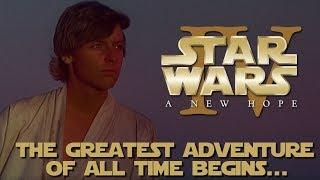 Star Wars: A New Hope - Exploring a Masterpiece