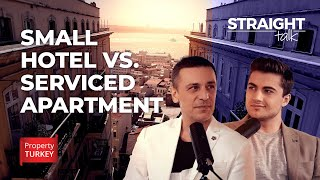 Why buy serviced apartments instead of small hotels ? l STRAIGHT TALK EP.6