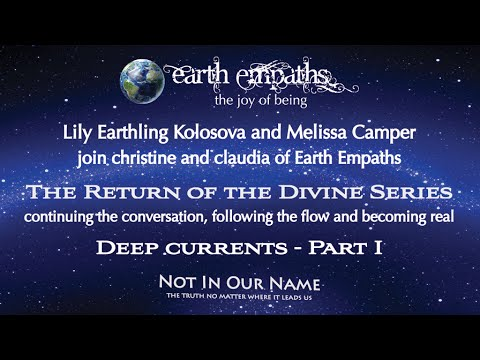 Return of the Divine Series   Deep Currents with Lily Earthling - Part I