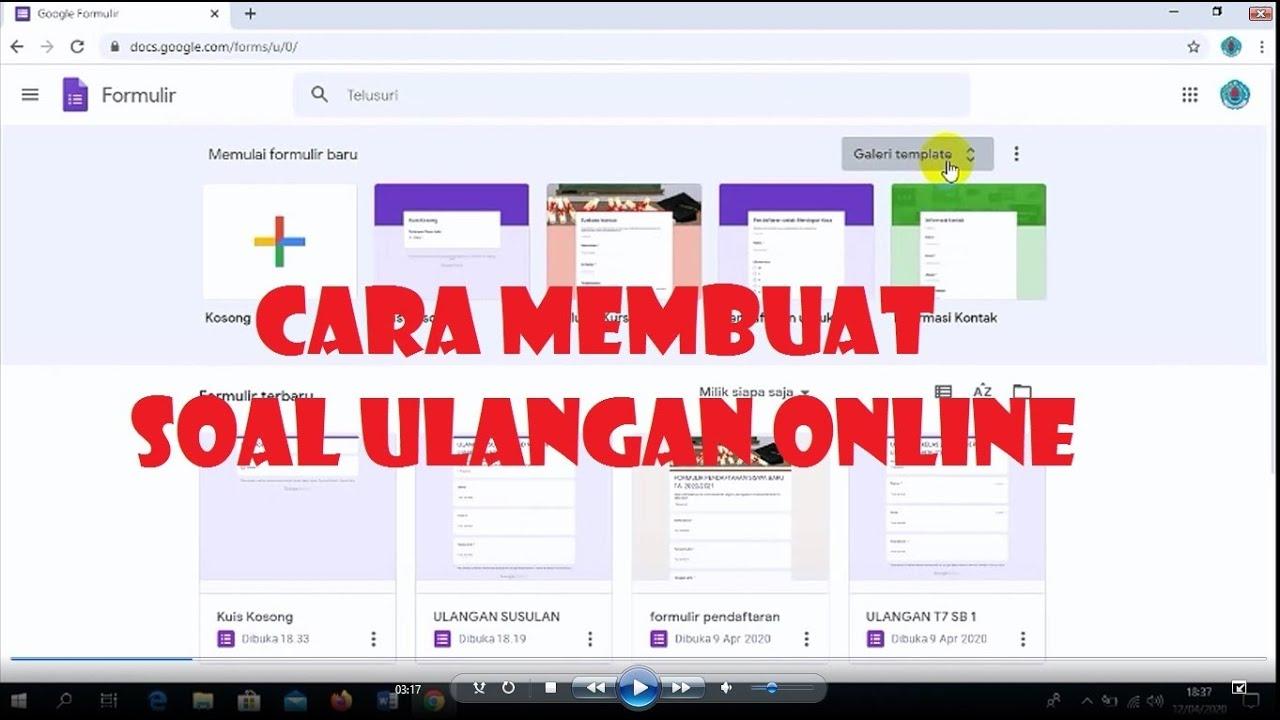 Cara Membuat Soal Ulangan Online - YouTube