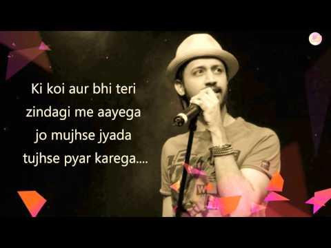 Atif Aslam  Teri ankho ke jhalak   latest hindi song 2017   video song720p