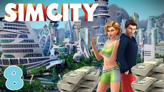 "So Much Money! ""Sim City"" Ep.8 (Reborn)"