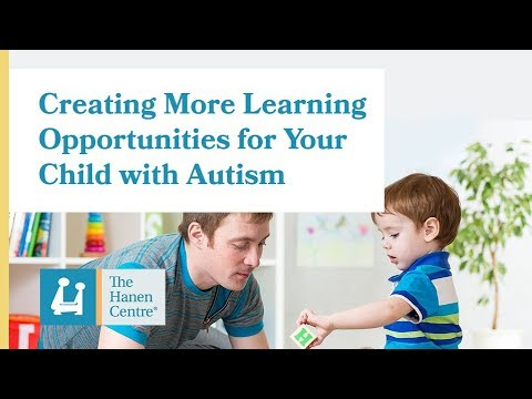 Creating More Learning Opportunities for your Child with Autism