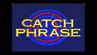 Catchphrase (Opening Tune)