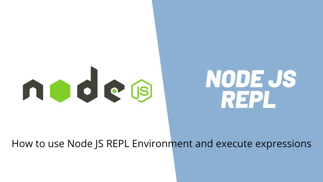 How to use Node JS REPL for Beginners