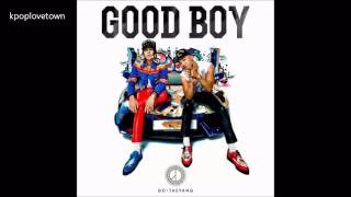 Repeat youtube video GD X TAEYANG - GOOD BOY AUDIO