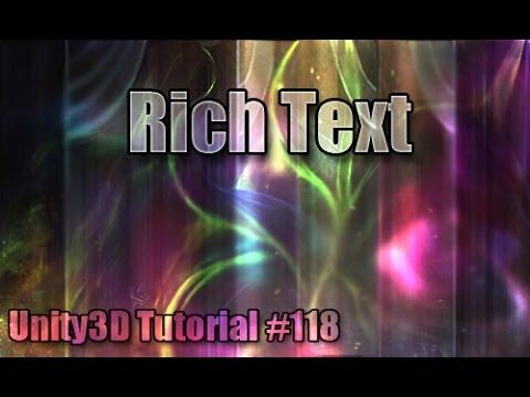 Unity3D Tutorial #118 [ Rich Text ]