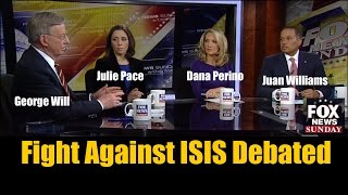Fight Against ISIS Debated on Fox News Sunday Panel