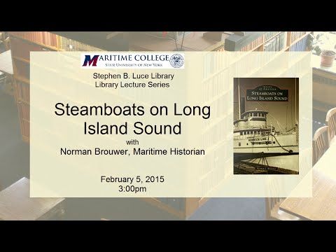 Steamboats on Long Island Sound with Norman Brouwer