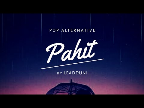 leadduni---pahit-(official-lyric-video)-#bandindie-#music