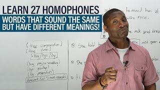 Vocabulary: The 27 most common HOMOPHONES in English