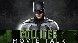 Collider Movie Talk - Ben Affleck
