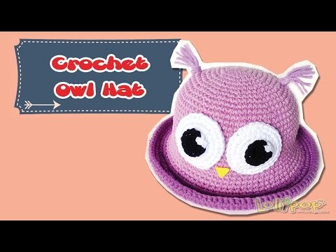 English Sub/ หมวกไหมพรม ฮูกตาโต (Crochet Owl Hat)