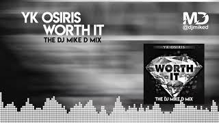 "YK Osiris ""Worth It"" The Dj Mike D Mix"