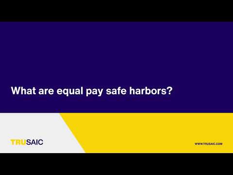What are equal pay safe harbors? - Trusaic Webinar