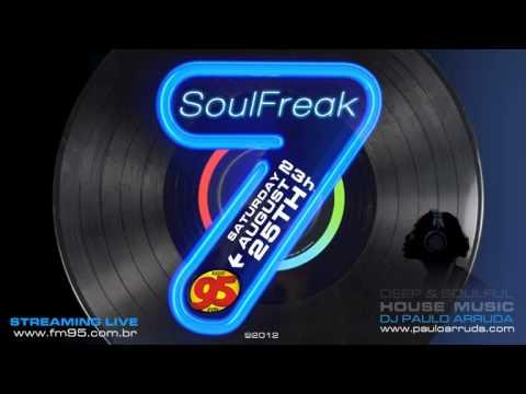 DJ Paulo Arruda - SoulFreak7 | Live session at Radio 95 FM